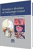 ESTRATEGIAS Y ABORDAJES EN NEUROCIRUGIA CRANEAL, 2 VOLS