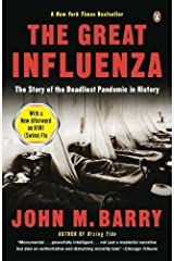(The Great Influenza: The Story of the Deadliest Pandemic in History) [By: Barry, John M] [Oct, 2009] Paperback
