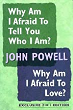 Why Am I Afraid to Tell You Who I Am?/Why Am I Afraid To Love: Insights Into Personal Growth (Exclusive 2-in-1 Edition)
