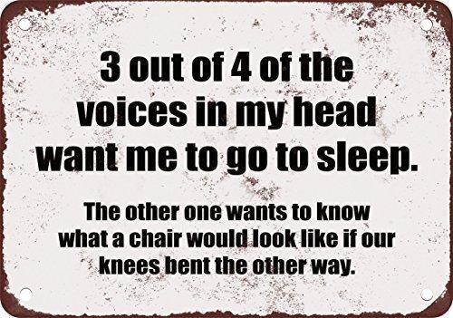 Nessuna marca 3 su 4 delle voci nella mia testa vuole me andare a dormire. Divertenti cartelli in metallo.