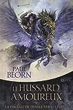 La Pucelle du Diable-Vert, tome 2 - Le Hussard amoureux