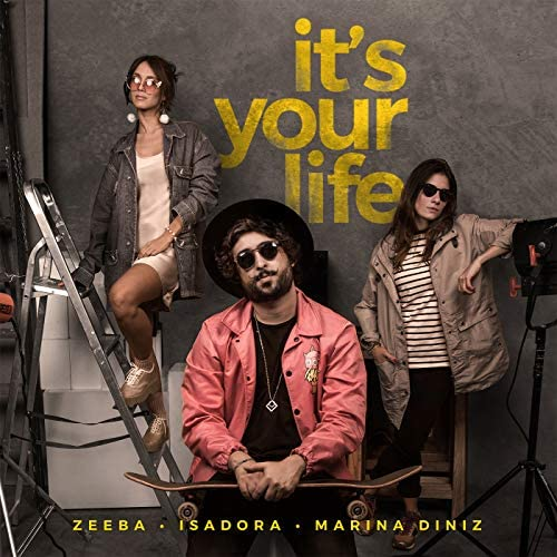 Zeeba, Isadora & Marina Diniz
