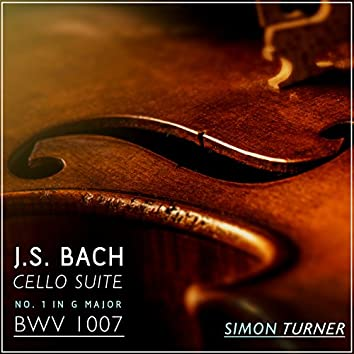 J.S. Bach: Cello Suite No. 1 in G Major, Bwv 1007