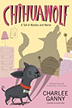 Chihuawolf: A Tail of Mystery and Horror