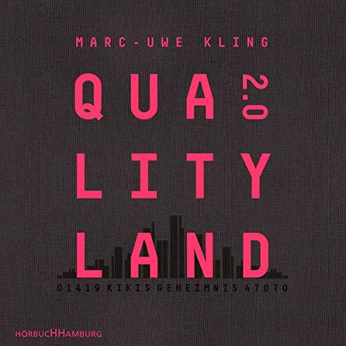 QualityLand 2.0: Kikis Geheimnis: 8 CDs