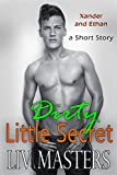 Dirty Little Secret (Xander and Ethan Book 2) (English Edition)