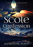 The Scole Confession (The Lawrence Harpham Mysteries)