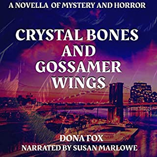 Crystal Bones and Gossamer Wings audiobook cover art