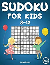 Sudoku for Kids 8-12: 200 Sudoku Puzzles for Kids 8 to 12 with Solutions - Large Print Book
