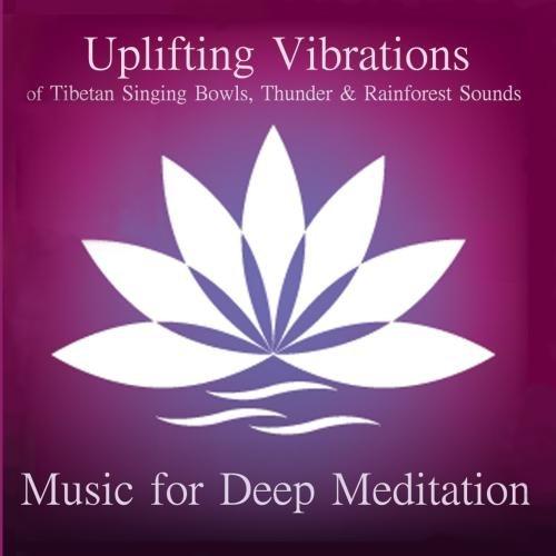 Uplifting Vibrations of Tibetan Singing Bowls, Thunder, and Rainforest Sounds