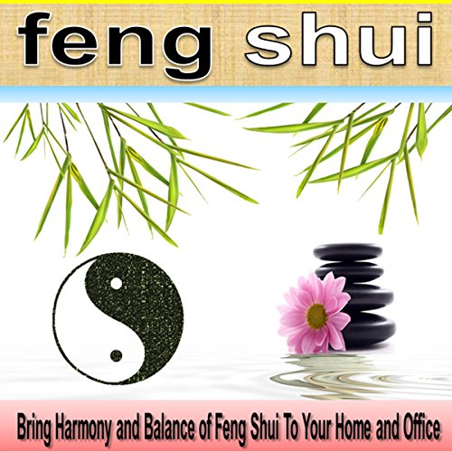 Feng Shui: A Feng Shui Quick Guide Book That Makes Sense cover art