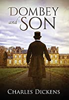 Dombey and Son (Annotated) (Sastrugi Press Classics)