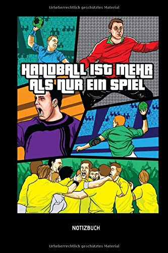 Handball Ist Mehr Als Nur Ein Spiel - Notizbuch: Lustiges Liniertes Handball Notizbuch. Tolle Zubehör & Handballerin und Handballer Geschenk Idee für Verein & Mannschaft.