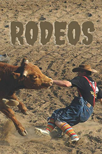 Rodeos: Sport Notebook, Motivational Notebook, Journal, Diary