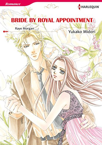 Bride by Royal Appointment: Harlequin comics (The Royal House of Niroli Book 7) (English Edition)