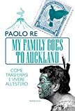 My family goes to Auckland (Le meraviglie)