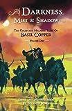 Darkness, Mist & Shadows - Volume 1 [pb]