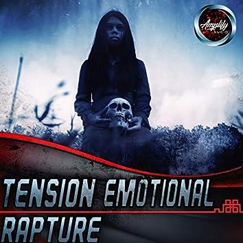 Tension Emotional Rapture