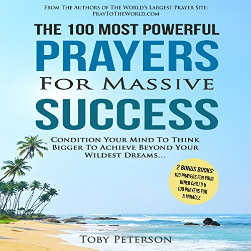 The 100 Most Powerful Prayers for Massive Success audiobook cover art