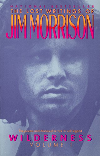 Wilderness: The Lost Writings of Jim Morrison