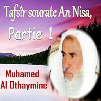 Tafsîr Sourate  An Nisa, Partie 1 (Quran)