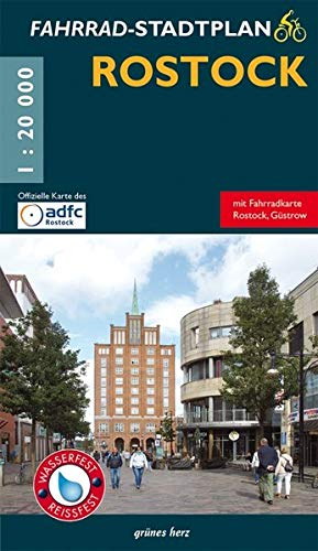 Fahrradstadtplan Rostock: Mit Fahrradkarte Rostock-Güstrow. Offizielle Karte des ADFC-Regionalverbandes Rostock e.V. Wasser- und reißfest. (Stadt- und Ortspläne)