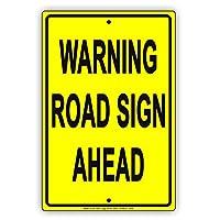 """警告Road Sign Aheadギャグジョーク面白いNoticeアルミニウムNOTEメタルTinサインプレート 8""""x12"""""""