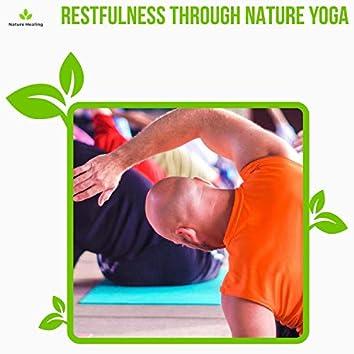 Restfulness Through Nature Yoga