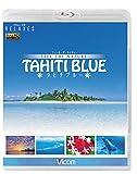 Relaxes FEEL THE NATURE -TAHITI ...[Blu-ray/ブルーレイ]