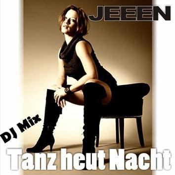 Tanz heut Nacht (DJ Mix)