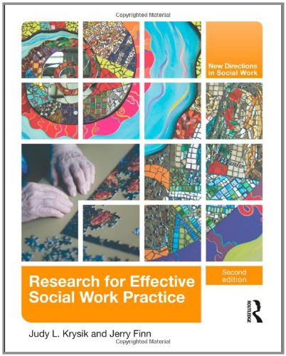 Research for Effective Social Work Practice (New Directions in Social Work)