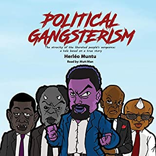 Political Gangsterism: The Atrocity of the Liberated People's Vengeance cover art