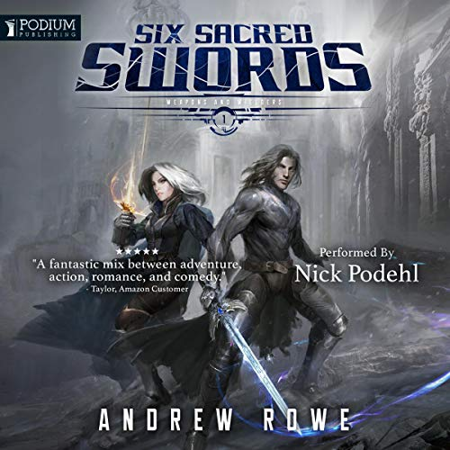 Weapons and Wielders, Book 1 - Andrew Rowe