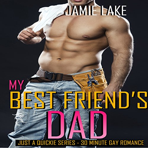 My Best Friend's Dad audiobook cover art