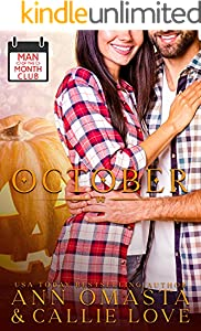 Man of the Month Club: OCTOBER: A Single-Father, Best-Friends-to-Lovers Hot Shot of Romance Quickie