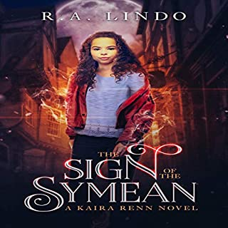 The Sign of the Symean: A Fantasy Adventure     A Kaira Renn Novel, Book 1              Written by:                                                                                                                                 R.A. Lindo                               Narrated by:                                                                                                                                 JC Jacobson                      Length: 8 hrs and 8 mins     Not rated yet     Overall 0.0