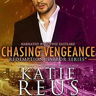 Chasing Vengeance     Redemption Harbor Series, Book 7              By:                                                                                                                                 Katie Reus                               Narrated by:                                                                                                                                 Sophie Eastlake                      Length: 5 hrs and 12 mins     19 ratings     Overall 4.7