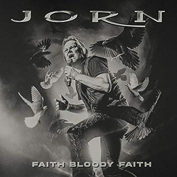 Faith Bloody Faith