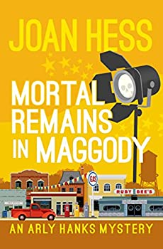 Mortal Remains in Maggody  The Arly Hanks Mysteries Book 5