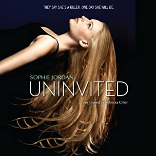 Uninvited                   By:                                                                                                                                 Sophie Jordan                               Narrated by:                                                                                                                                 Rebecca Gibel                      Length: 9 hrs and 54 mins     154 ratings     Overall 4.1