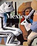 México. La Revolución Del Arte. 1910-1940 (Arte y Fotografía)