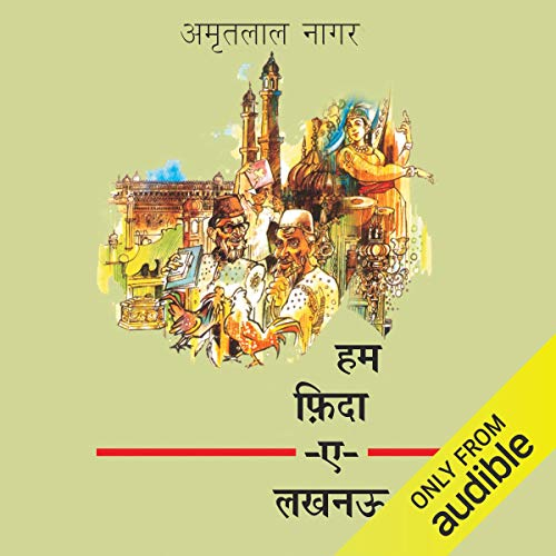 Hum Fida-E-Lucknow [I Am in Love with Lucknow] cover art