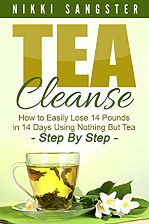 Tea Cleanse for Weight Loss