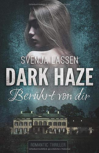 Dark Haze - Berührt von dir