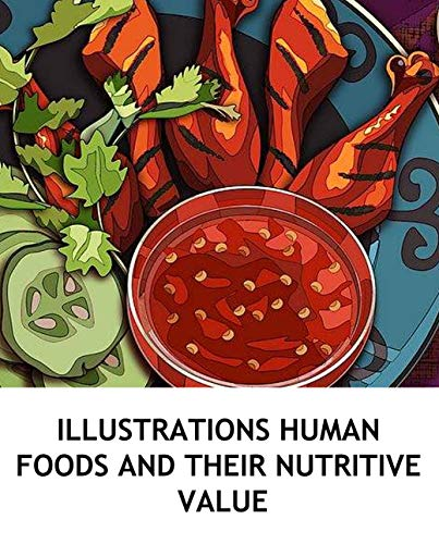 illustrations Human Foods and Their Nutritive Value: Food composition analysis (English Edition)