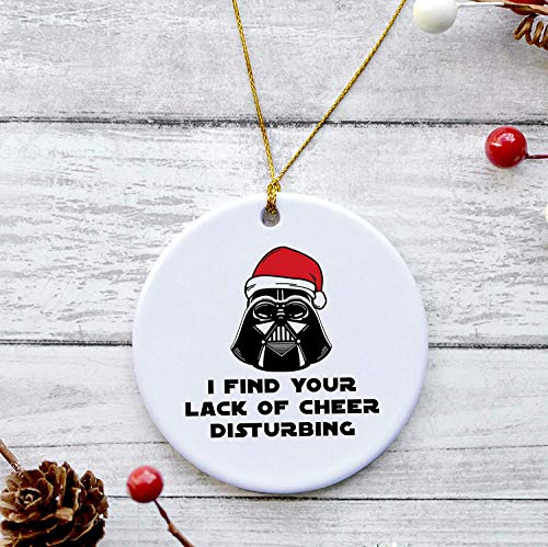 Personalized I Find Your Lack of Cheer Disturbing Ornament, Darth Vader, Funny Christmas Ceramic Ornament,Custom Name and Year Porcelain Ceramic Ornament