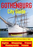 Gothenburg City Guide - Sightseeing, Hotel, Restaurant, Travel & Shopping Highlights (English Edition)