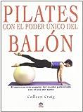 Pilates Con el Poder Único Del Balón