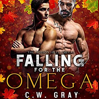 Falling for the Omega     Hobson Hills Omegas, Book 1              By:                                                                                                                                 C. W. Gray                               Narrated by:                                                                                                                                 Philip Fairbanks                      Length: 3 hrs and 29 mins     4 ratings     Overall 4.8
