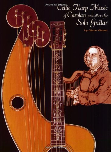 Celtic Harp Music of Carolan and Others for Solo Guitar (GUITARE)